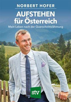 AUFSTEHEN für Österreich von Hofer,  Norbert