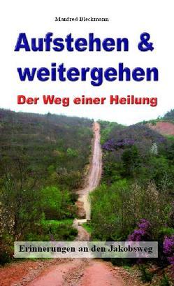 Aufstehen & weitergehen von Bleckmann,  Manfred