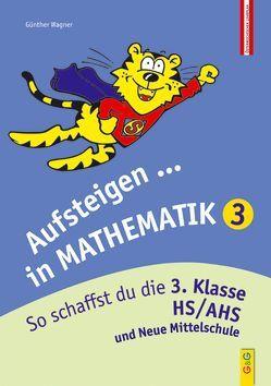 Aufsteigen in Mathematik 3 von Wagner,  Günther