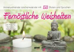 Aufstell-Spiral-Kalender Fernöstliche Weisheiten von garant Verlag GmbH
