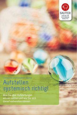 Aufstellen – systemisch richtig! von Sautter,  Alexander, Sautter,  Christiane