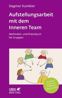 Aufstellungsarbeit mit dem Inneren Team von Kumbier,  Dagmar, Schulz von Thun,  Friedemann