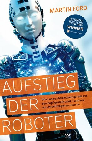 Aufstieg der Roboter von Ford,  Martin, Schulz,  Matthias