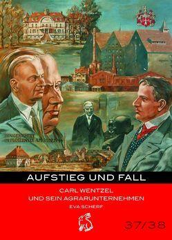 Aufstieg und Fall von Gerlach,  Peter, Götze,  Moritz, Scherf,  Eva