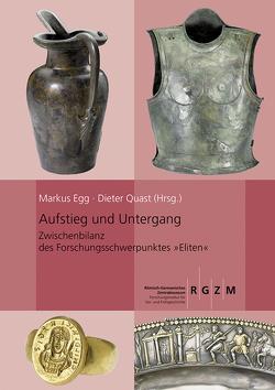 Aufstieg und Untergang von Egg,  Markus, Quast,  Dieter