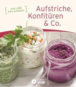 Aufstriche, Konfitüren & Co. von Martins,  Isabel