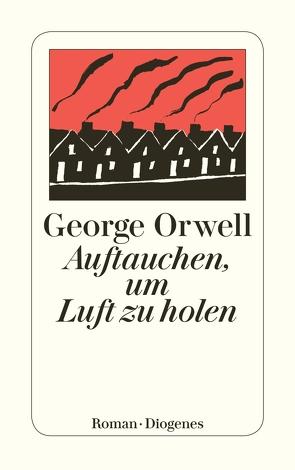 Auftauchen, um Luft zu holen von Braem,  Helmut M., Orwell,  George