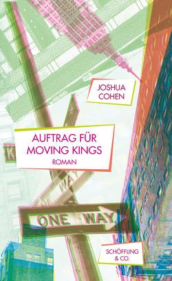 Auftrag für Moving Kings von Cohen,  Joshua, Herzke,  Ingo