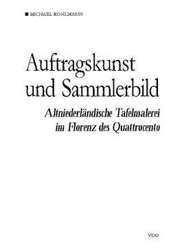 Auftragskunst und Sammlerbild von Rohlmann,  Michael