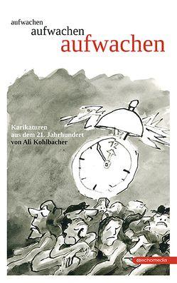aufwachen von Kohlbacher,  Ali