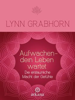 Aufwachen – dein Leben wartet von Grabhorn,  Lynn, Klingbeil,  Yutta