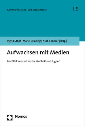 Aufwachsen mit Medien von Köberer,  Nina, Prinzing,  Marlis, Stapf,  Ingrid