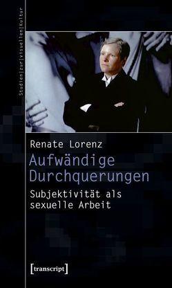 Aufwändige Durchquerungen von Lorenz,  Renate