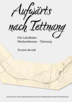 Aufwärts nach Tettnang von Berndt,  Torsten
