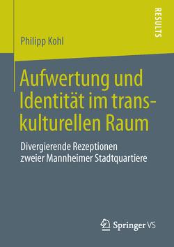 Aufwertung und Identität im transkulturellen Raum von Kohl,  Philipp
