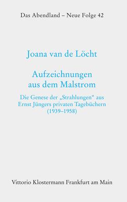 Aufzeichnungen aus dem Malstrom von van de Löcht,  Joana