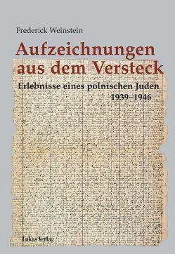 Aufzeichnungen aus dem Versteck von Schieb,  Barbara, Voigt,  Martina, Weinstein,  Frederick, Wozniak-Kreutzer,  Jolanta