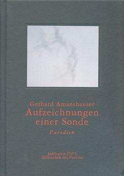 Aufzeichnungen einer Sonde von Amanshauser,  Gerhard