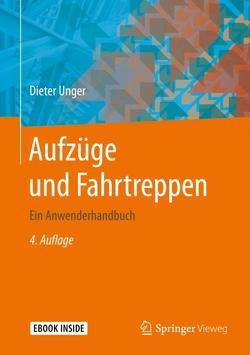 Aufzüge und Fahrtreppen von Unger,  Dieter