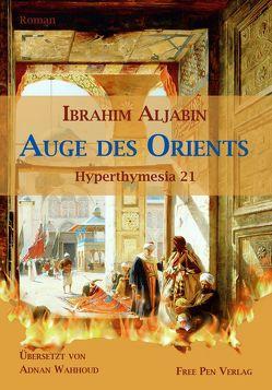 Auge des Orients von Aljabin,  Ibrahim