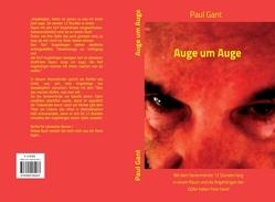 Auge um Auge von Gant,  Paul