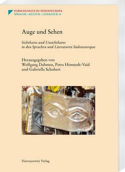 Auge und Sehen von Dahmen,  Wolfgang, Himstedt-Vaid,  Petra, Schubert,  Gabriella