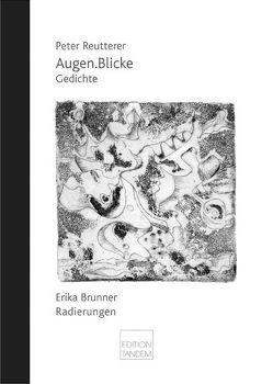 Augen.Blicke von Brunner,  Erika, Reutterer,  Peter, Toth,  Volker