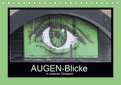 AUGEN-Blicke in unseren Strassen (Tischkalender 2020 DIN A5 quer) von Keller,  Angelika