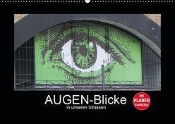 AUGEN-Blicke in unseren Strassen (Wandkalender 2019 DIN A2 quer) von Keller,  Angelika