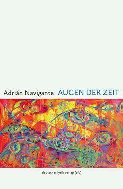 Augen der Zeit von Navigante,  Adrián