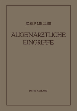 Augenärztliche Eingriffe von Meller,  Josef
