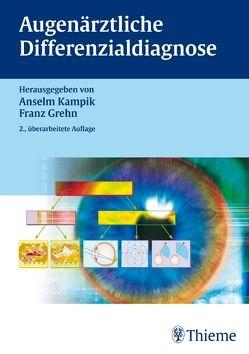 Augenärztliche Differenzialdiagnose von Grehn,  Franz, Kampik,  Anselm