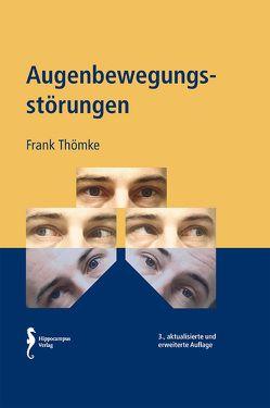 Augenbewegungsstörungen von Thoemke,  Frank