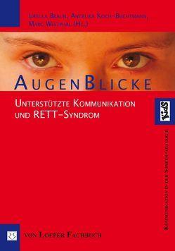 Augenblicke von Braun,  Ursula, Koch-Buchtmann,  Angelika, Westphal,  Marc