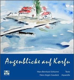 Augenblicke auf Korfu von Gaudeck,  Hans-Jürgen, Schlumm,  Hans B