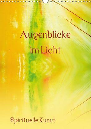 Augenblicke im Licht (Wandkalender 2016 DIN A3 hoch) von Ziehr,  Maria-Anna