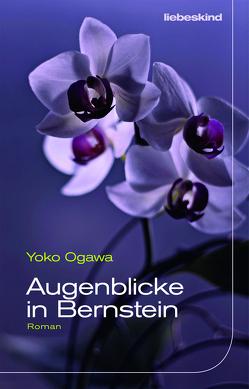 Augenblicke in Bernstein von Mangold,  Sabine, Ogawa,  Yoko