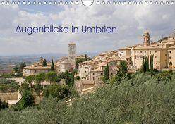 Augenblicke in Umbrien (Wandkalender 2019 DIN A4 quer) von Schilling,  Thomas