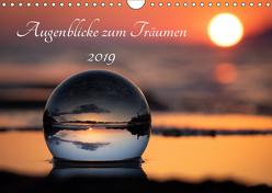 Augenblicke zum Träumen (Wandkalender 2019 DIN A4 quer) von Lenz,  Stefan