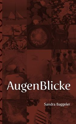 AugenBlicke von Baggeler,  Sandra, Salmen,  Hartmut