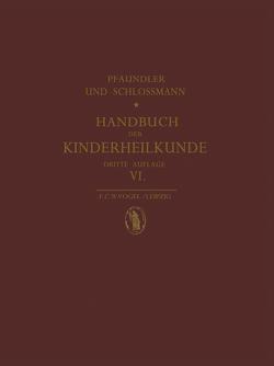 Augenerkrankungen im Kindesalter von Gilbert,  W., Pfaundler,  M. von, Schlossmann,  A.