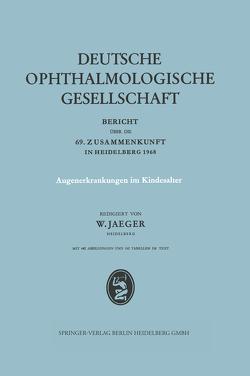 Augenerkrankungen im Kindesalter von Jaeger,  W.