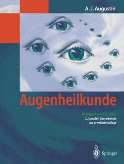 Augenheilkunde von Augustin,  Albert J, Collins,  J.F.