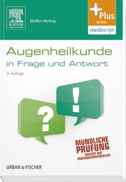 Augenheilkunde in Frage und Antwort von Herting,  Steffen