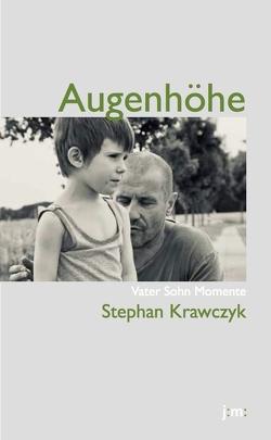 Augenhöhe von Krawczyk,  Stephan