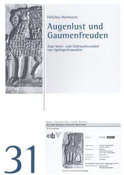 Augenlust und Gaumenfreuden von Hartmann,  Felicitas