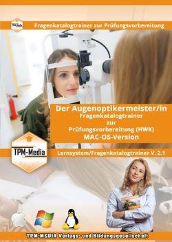 Augenoptikermeister (m/w/d) für MAC-OS Fragenkatalogtrainer mit über 2430 Lernfragen von Mueller,  Thomas