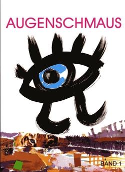 Augenschmaus Band 1 von Gasser,  Ingrid, Zachhalmel,  Regina