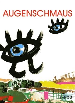 Augenschmaus Band 2 von Gasser,  Ingrid, Zachhalmel,  Regina