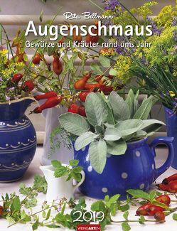 Augenschmaus – Kalender 2019 von Bellmann,  Rita, Weingarten